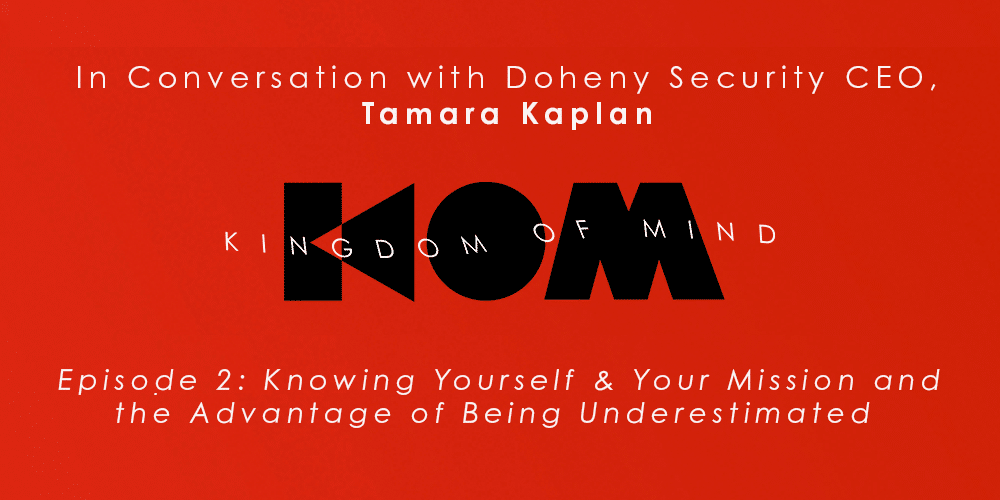 Kingdom of Mind: Episode 2 – Knowing Yourself & Your Mission and the Advantage of Being Underestimated